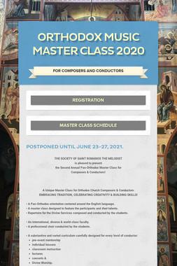 ORTHODOX MUSIC MASTER CLASS 2020