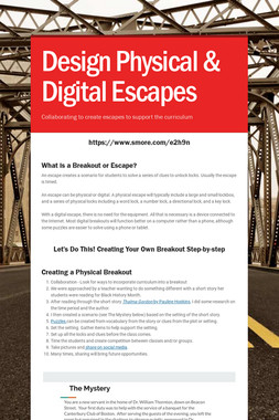 Design Physical & Digital Escapes