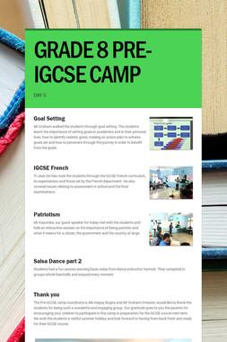GRADE 8 PRE-IGCSE CAMP