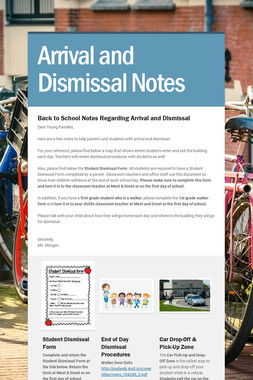 Arrival and Dismissal Notes