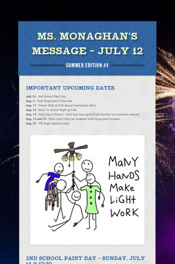 Ms. Monaghan's Message - July 12