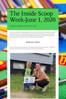 The Inside Scoop Week-June 1, 2020