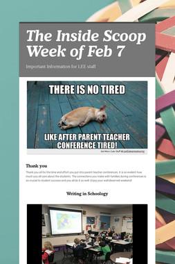 The Inside Scoop Week of Feb 7