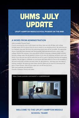 UHMS July Update