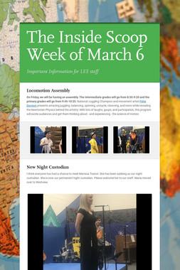 The Inside Scoop Week of March 6
