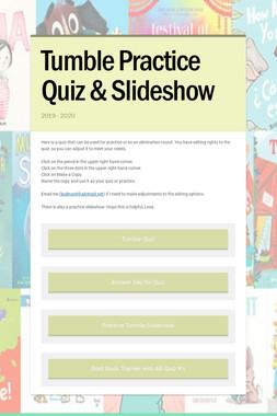 Tumble Practice Quiz & Slideshow