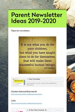 Parent Newsletter Ideas 2019-2020