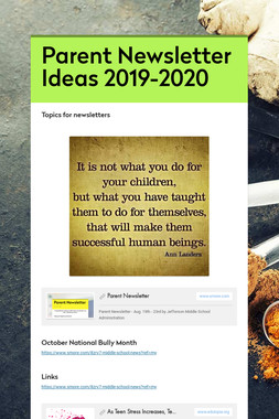 Parent Newsletter Ideas 2019-2020