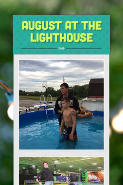 August at the Lighthouse