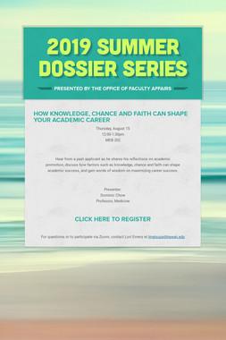 2019 Summer Dossier Series