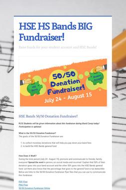HSE HS Bands BIG Fundraiser!