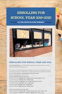 Enrolling for School Year 2019-2020