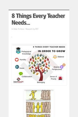 8 Things Every Teacher Needs...