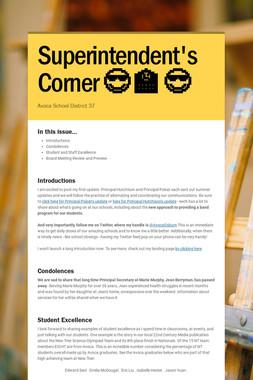 Superintendent's  Corner   😎 🏫 😎