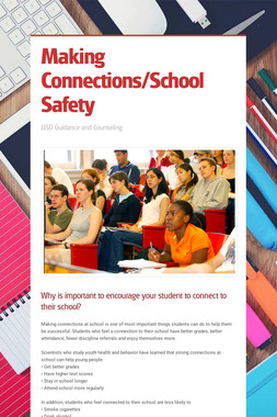 Making Connections/School Safety