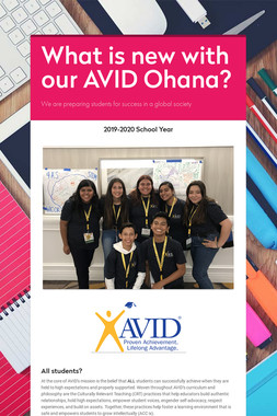What is new with our AVID Ohana?