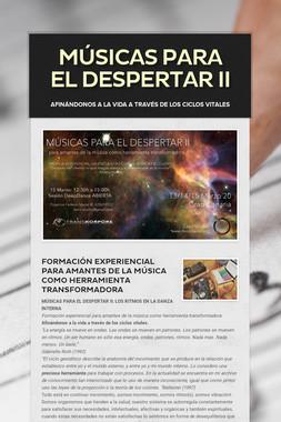 MÚSICAS PARA EL DESPERTAR II