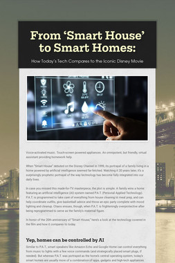 From 'Smart House' to Smart Homes: