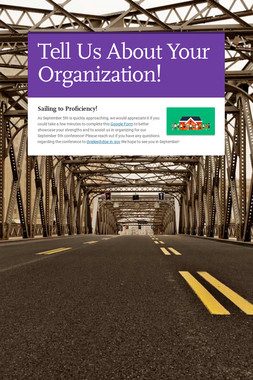 Tell Us About Your Organization!