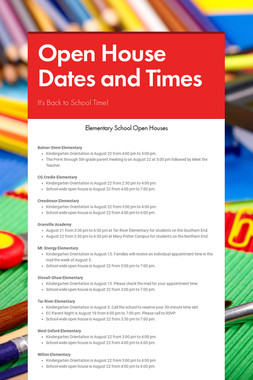 Open House Dates and Times