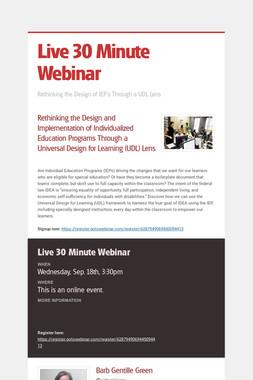 Live 30 Minute Webinar