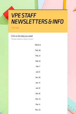VPE STAFF NEWSLETTERS & INFO