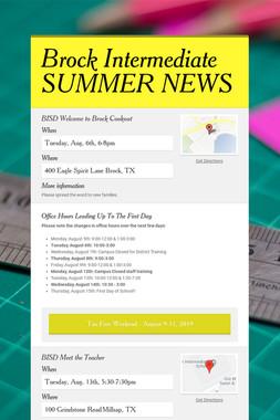 Brock Intermediate SUMMER NEWS