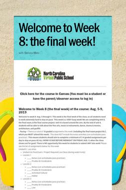 Welcome to Week 8: the final week!
