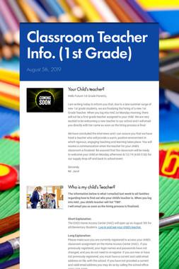 Classroom Teacher Info. (1st Grade)