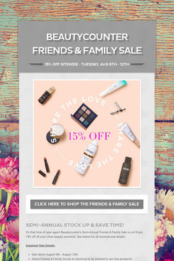 BEAUTYCOUNTER FRIENDS & FAMILY SALE