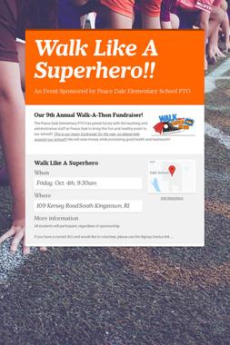 Walk Like A Superhero!!