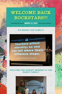 Welcome Back Rockstars!!!