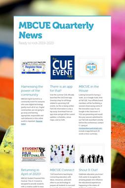 MBCUE Quarterly News