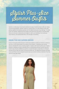 Stylish Plus-Size Summer Outfits