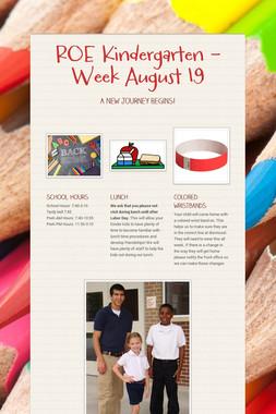 ROE Kindergarten - Week August 19