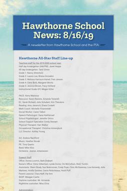 Hawthorne School News: 8/16/19