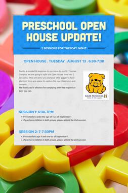 Preschool Open House Update!