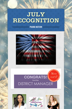 JULY RECOGNITION