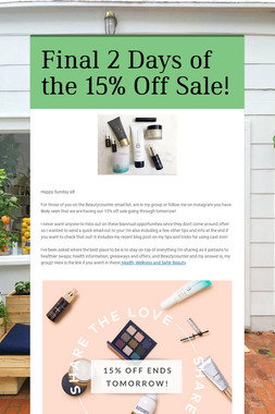 Final 2 Days of the 15% Off Sale!