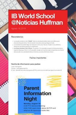 IB World School @Noticias Huffman