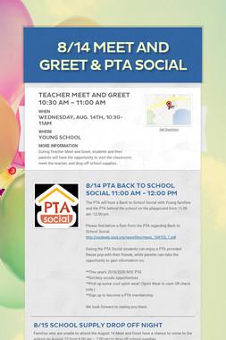 8/14 Meet and Greet & PTA Social