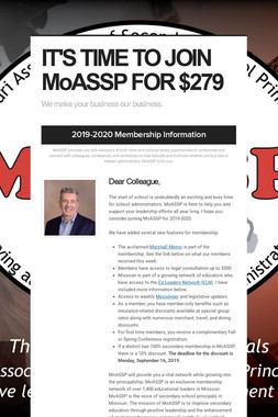 IT'S TIME TO JOIN MoASSP FOR $279