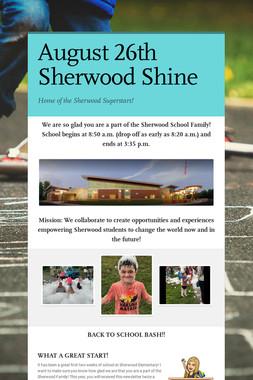 August 26th Sherwood Shine