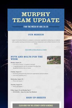 Murphy Team Update