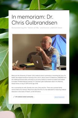 In memoriam: Dr. Chris Gulbrandsen