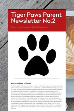 Tiger Paws Parent Newsletter No.2