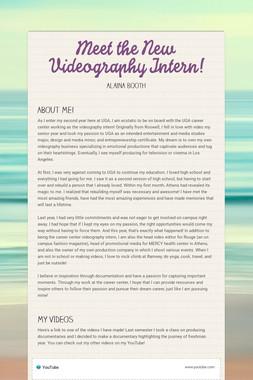 Meet the New Videography Intern!