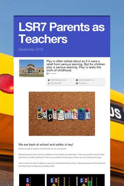 LSR7 Parents as Teachers