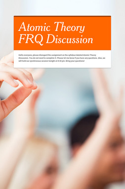 Atomic Theory FRQ Discussion