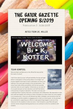 The GATOR Gazette    Opening 8/2019